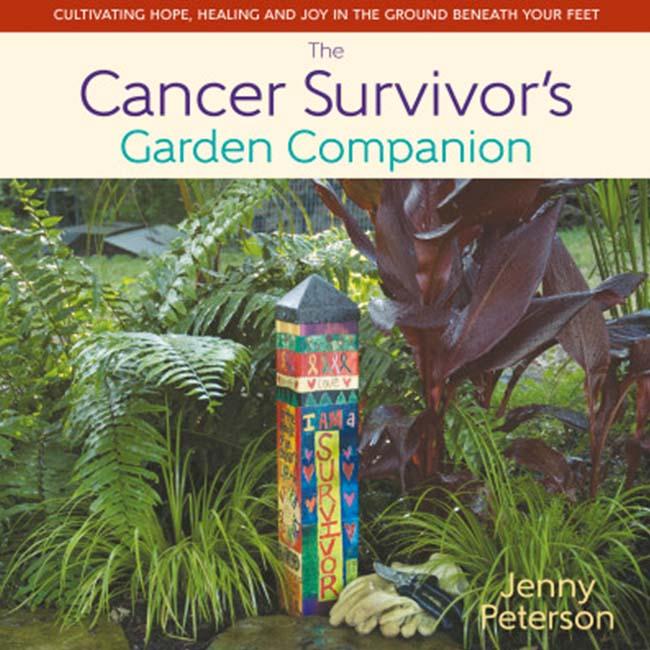 The Cancer Survivor's Garden Companion